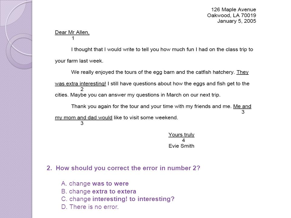 2. How should you correct the error in number 2. A.