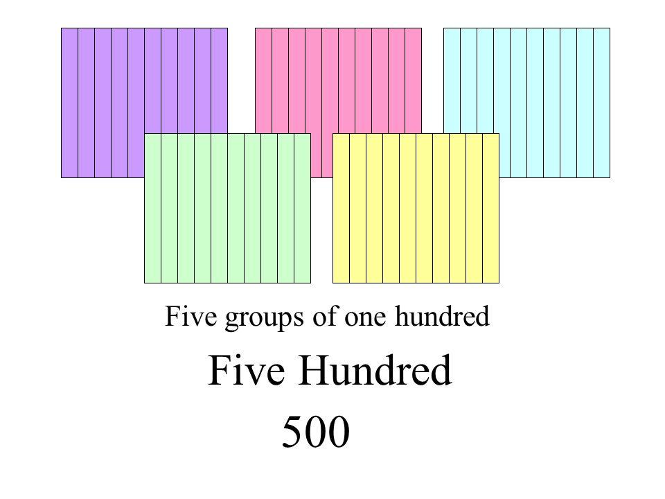 Three groups of one hundred Three Hundred 300