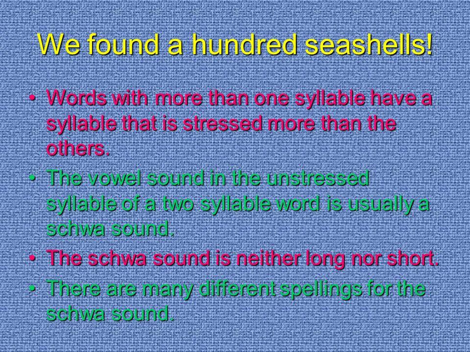 Can you find the schwas.Can you find the schwas.