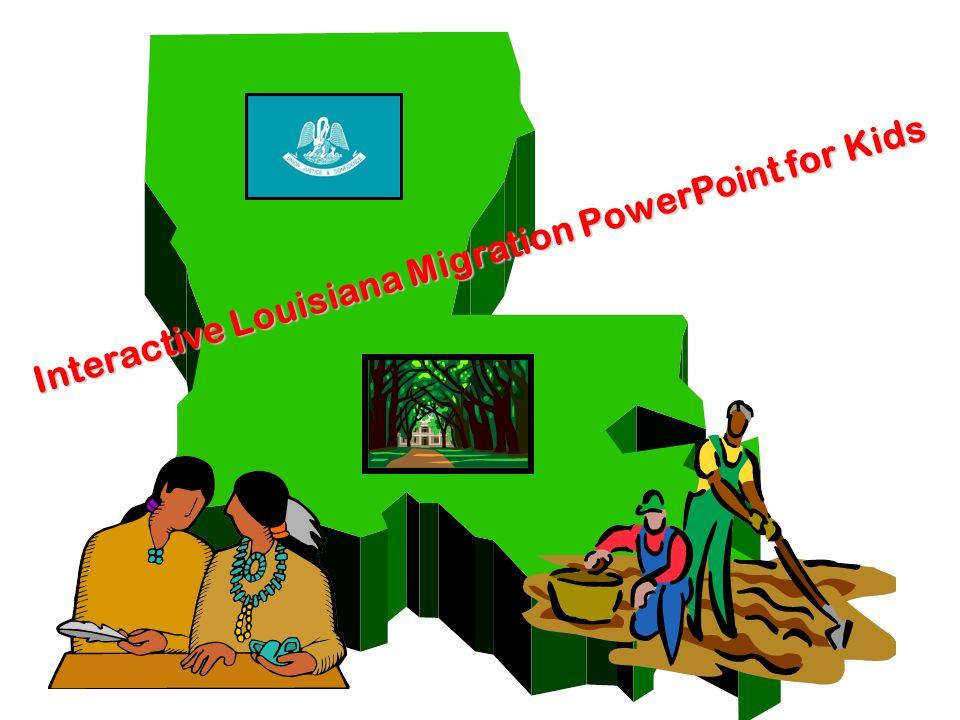 Interactive Louisiana Migration PowerPoint for Kids