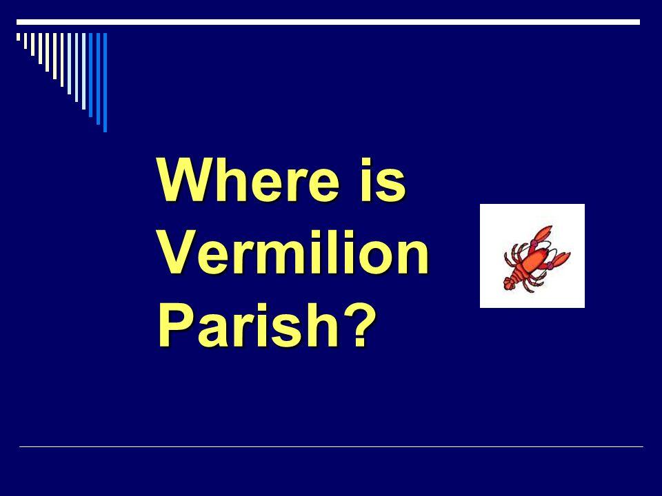 Where is Vermilion Parish?