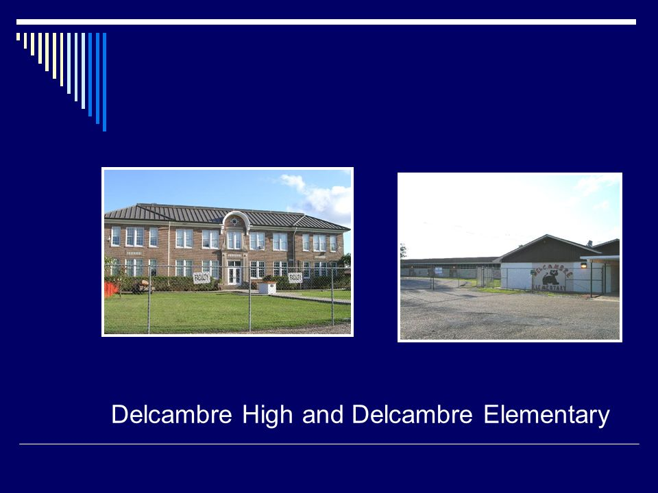 Delcambre High and Delcambre Elementary
