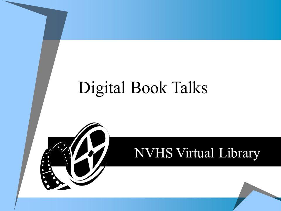 Digital Book Talks NVHS Virtual Library Digital Book Talks