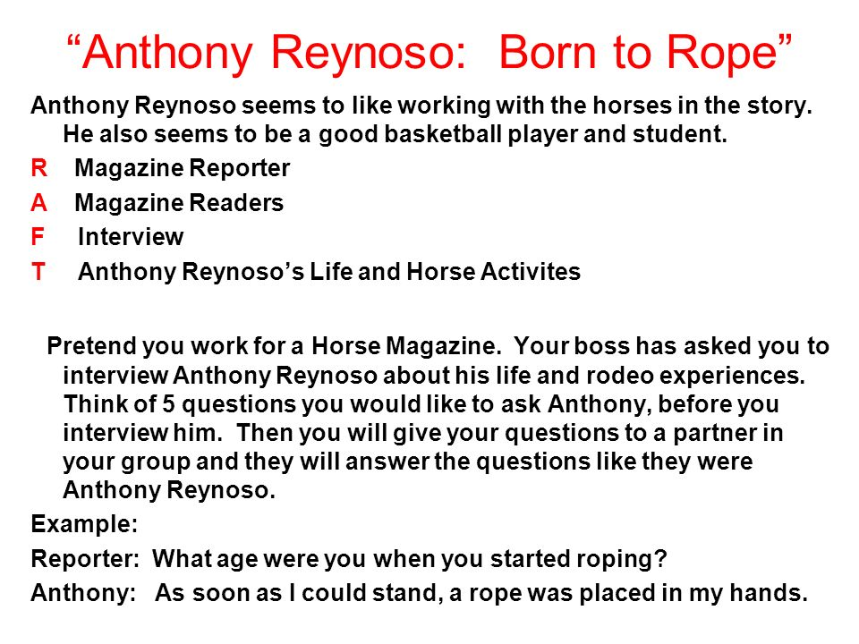 Anthony Reynoso: Born to Rope Anthony Reynoso seems to like working with the horses in the story.
