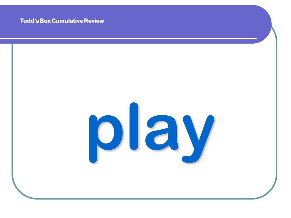 play Todds Box Cumulative Review