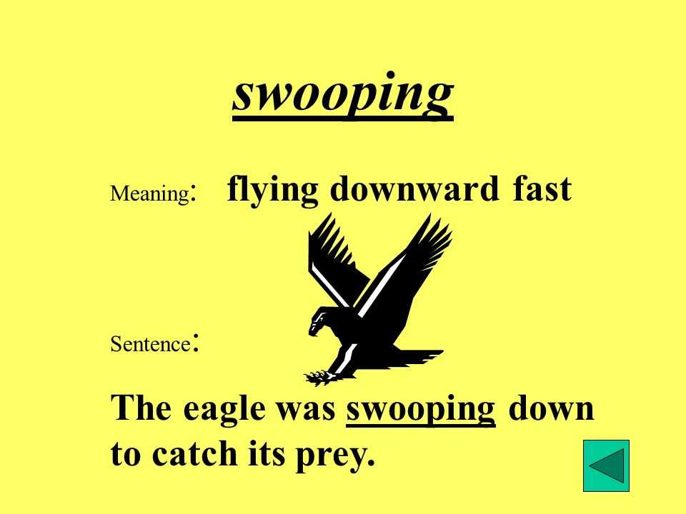 soared Meaning : flew high Sentence : The eagle soared up to its nest at the top of the tree.