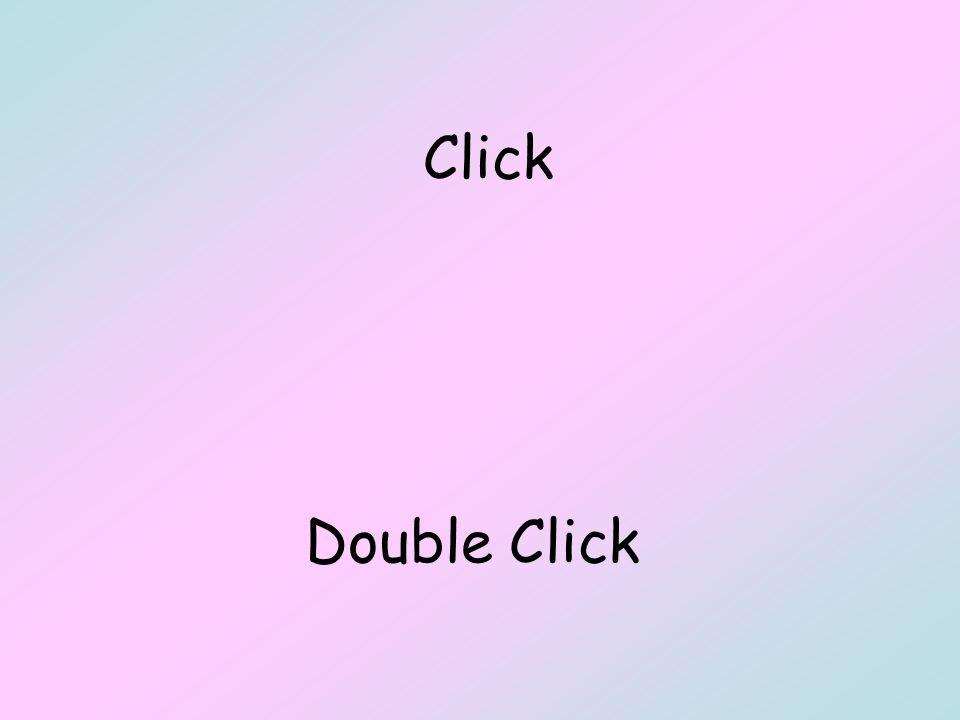 Click Double Click