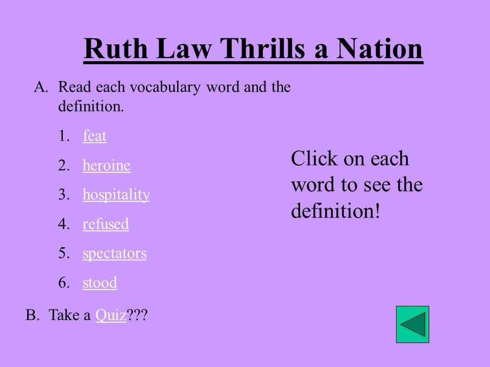 Ruth Law Thrills a Nation A.Read each vocabulary word and the definition.