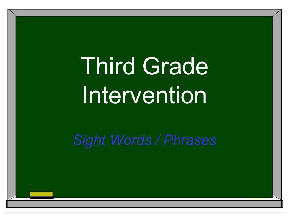 Third Grade Intervention Sight Words / Phrases