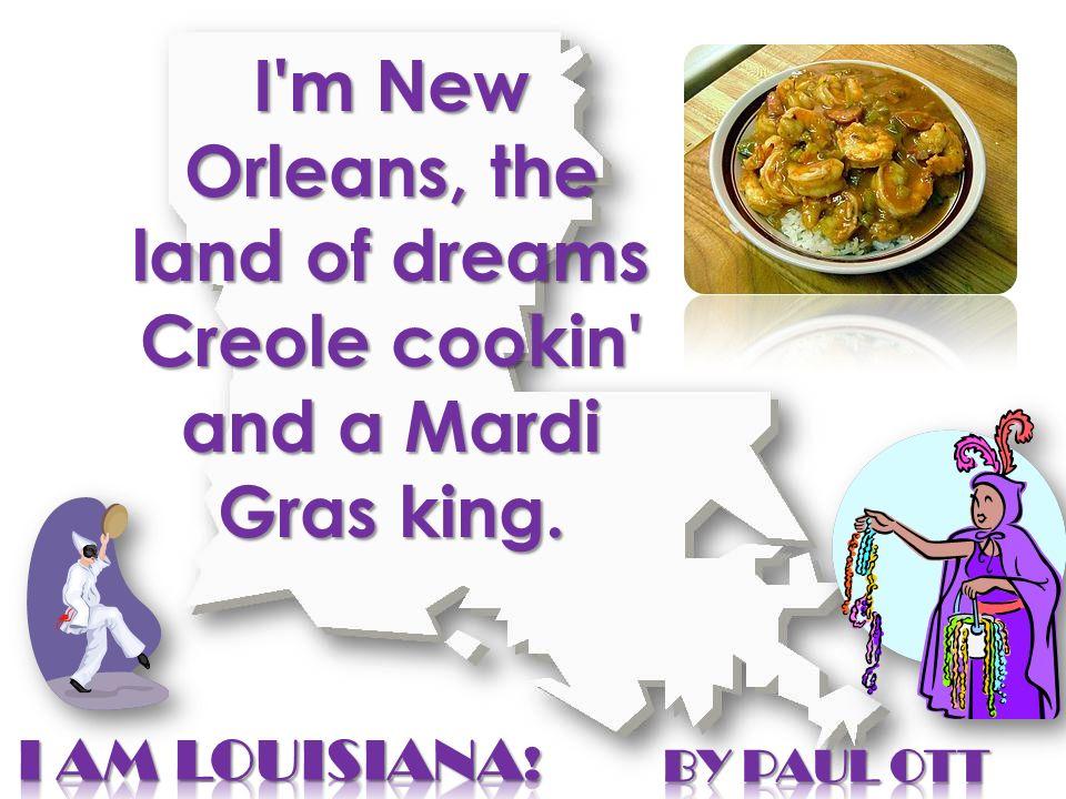 I m a thoroughbred racin at Louisiana Downs, Avery Island and a Catahoula hound.
