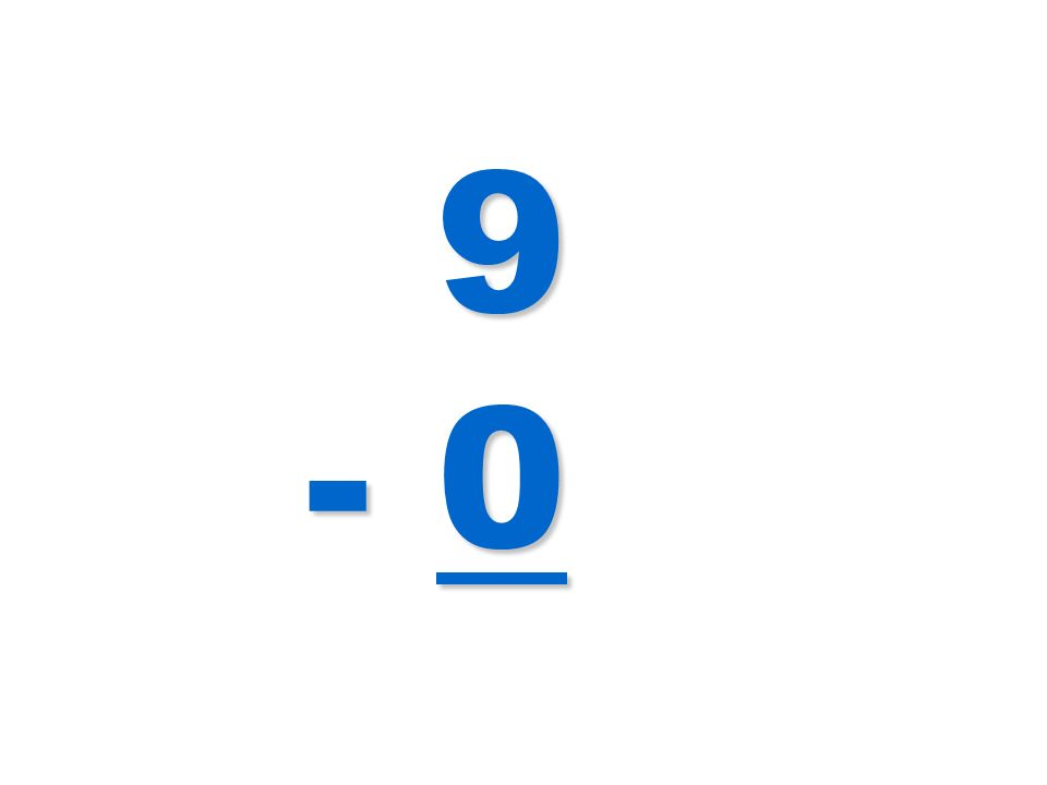 9 - 0