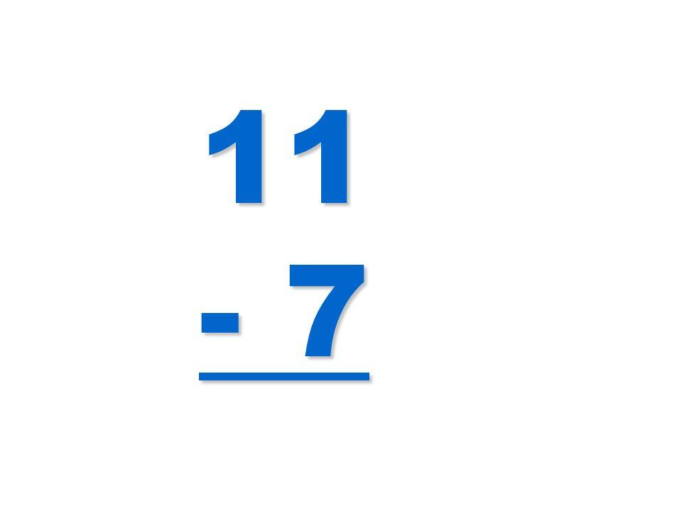 11 - 7