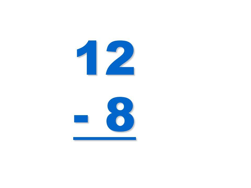 12 - 8