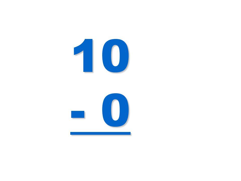 10 - 0
