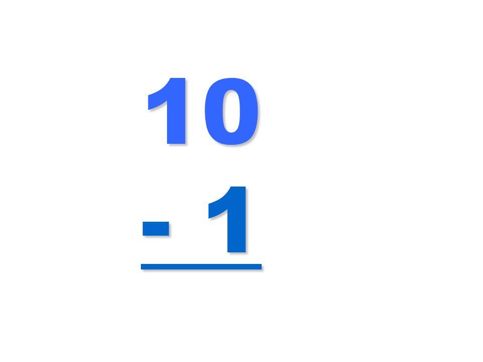10 - 1