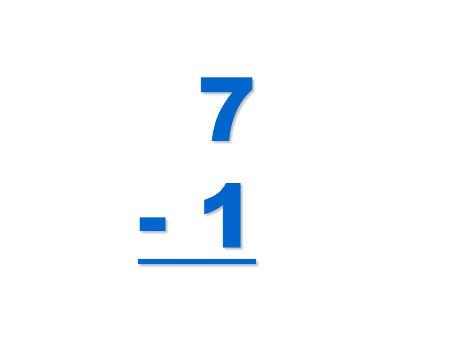 7 - 1