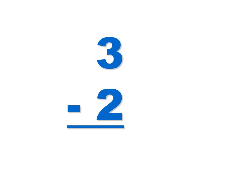 3 - 2