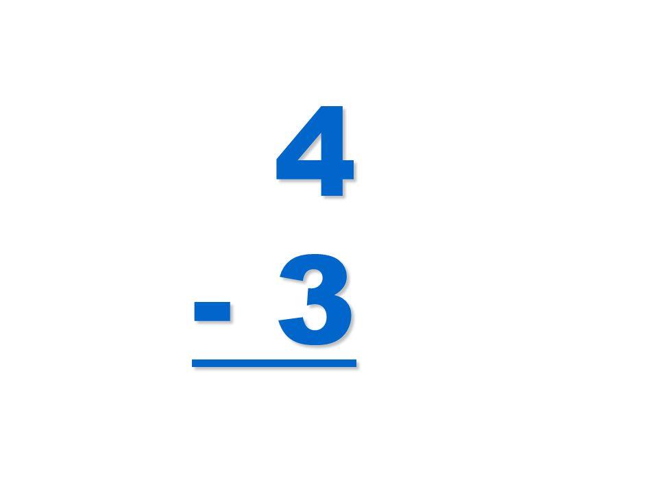 4 - 3