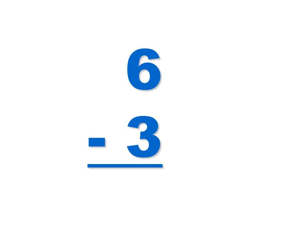 6 - 3