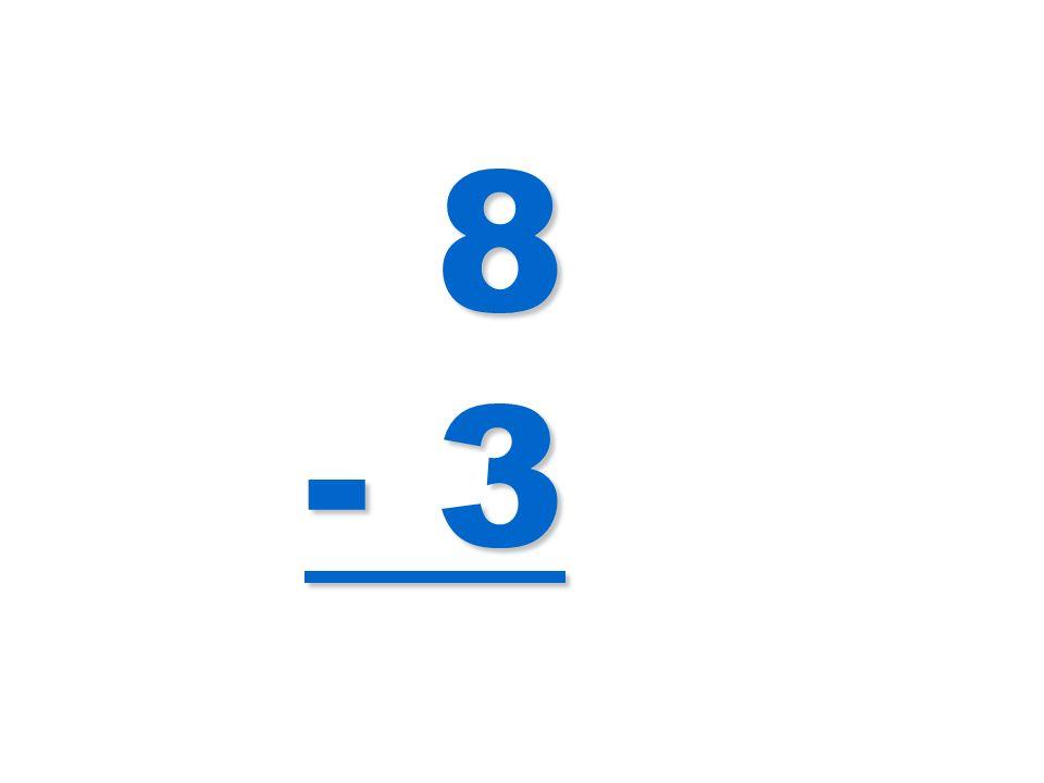 8 - 3
