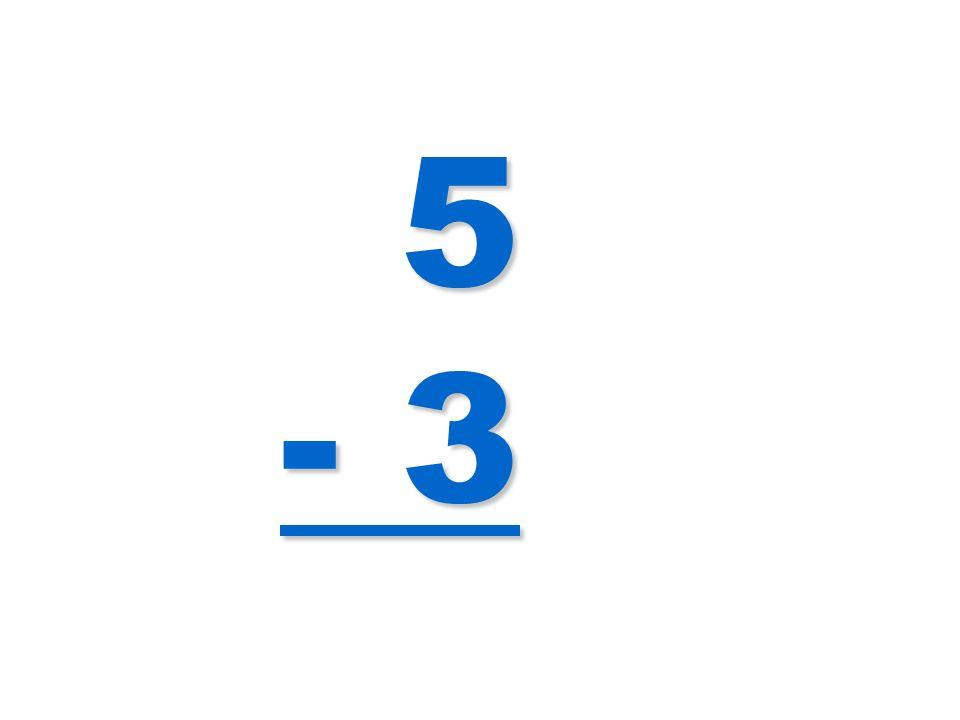5 - 3