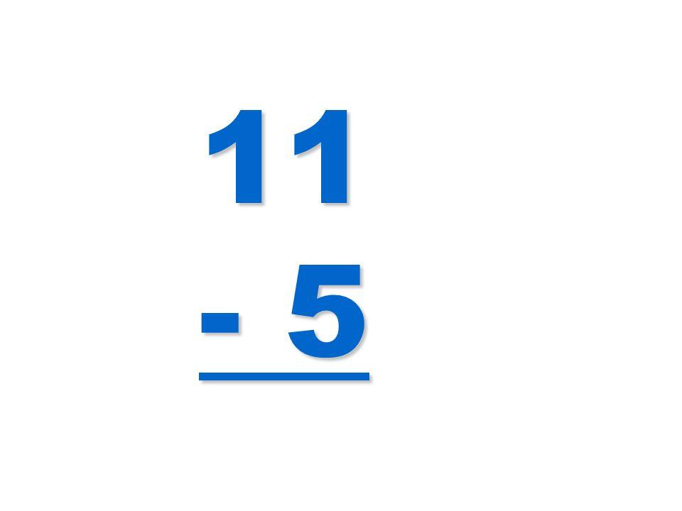 11 - 5