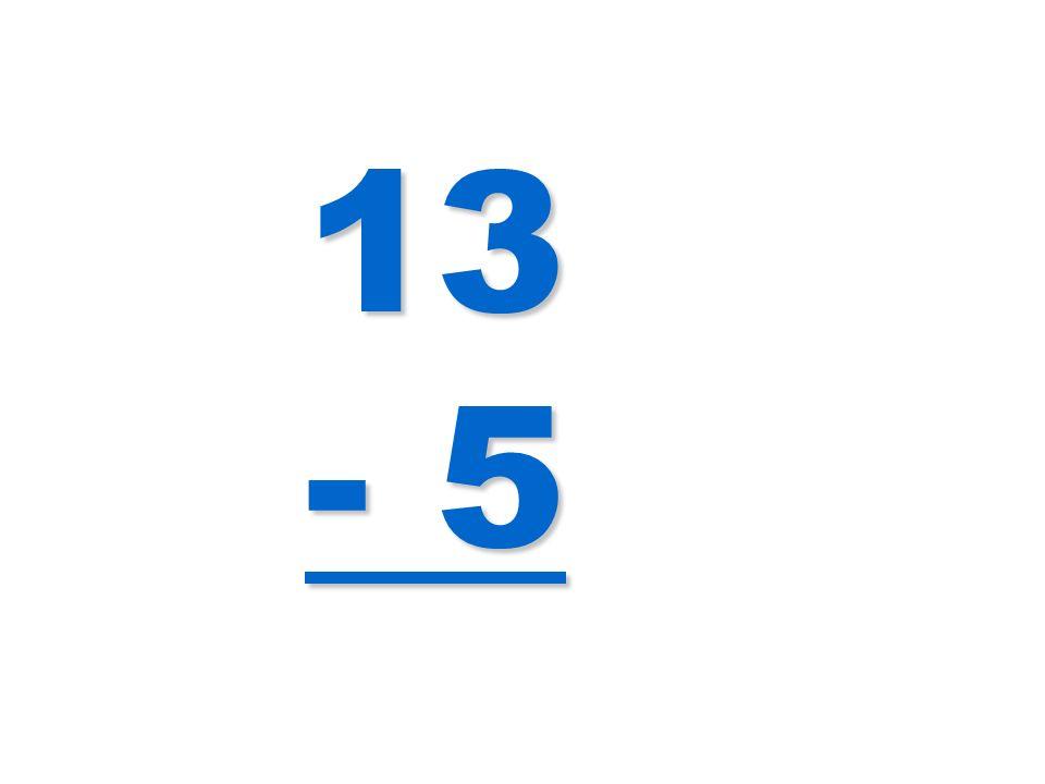 13 - 5