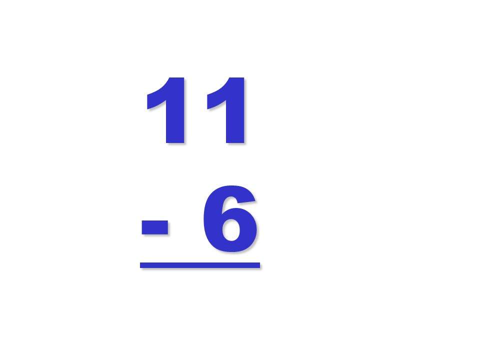 11 - 6
