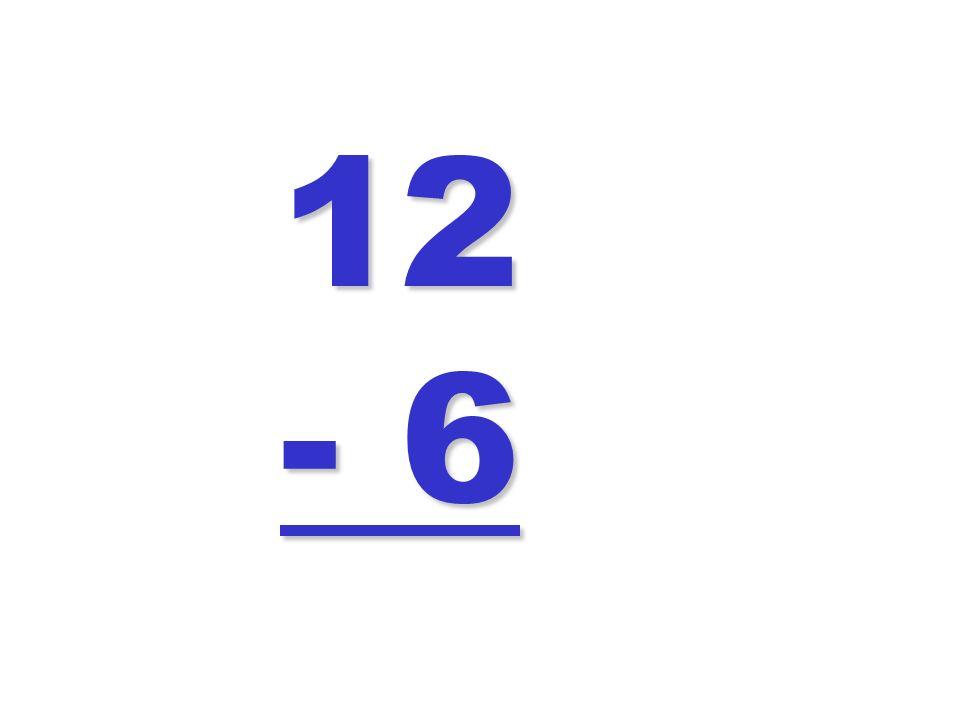 12 - 6