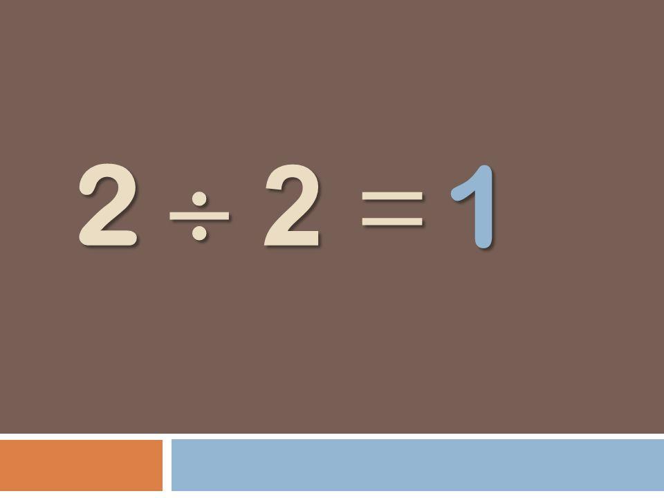 2 2 = 1