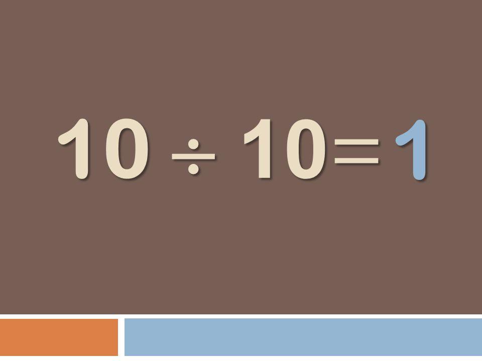 10 10 = 1