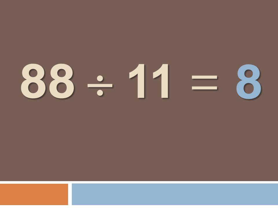 88 11 = 8