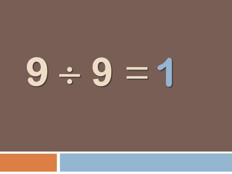 9 9 = 1