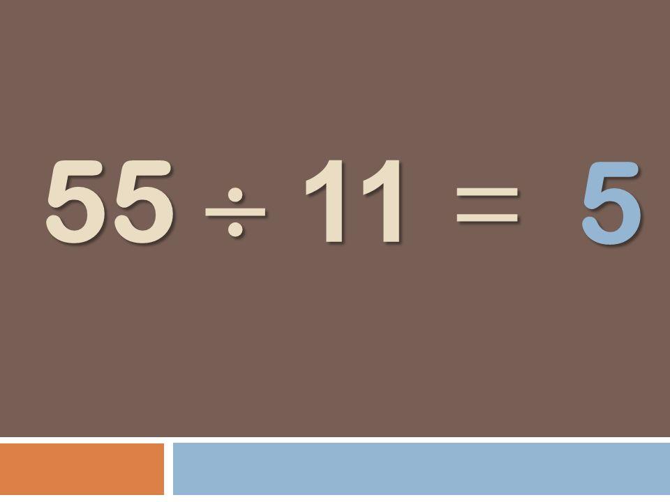 55 11 = 5