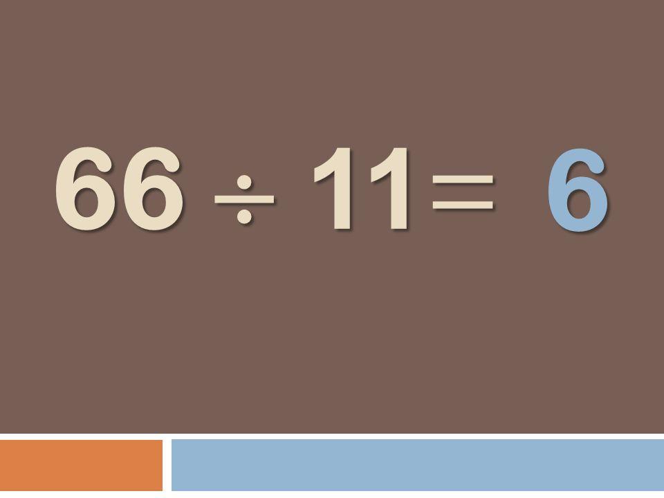 66 11 = 6
