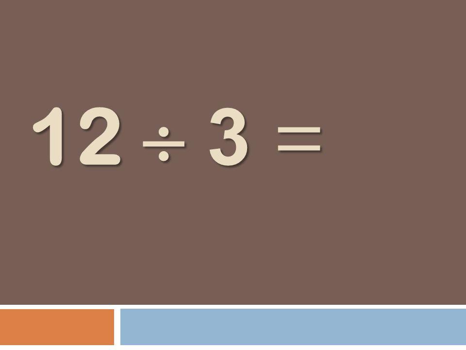 12 3 =