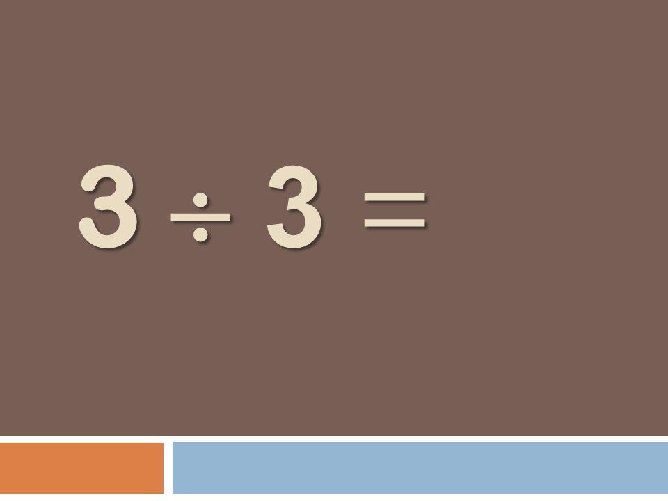 3 3 =