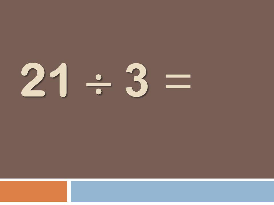 21 3 21 3 =