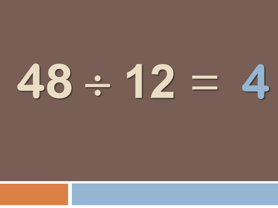 48 12 = 4