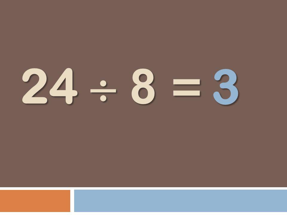24 8 = 3