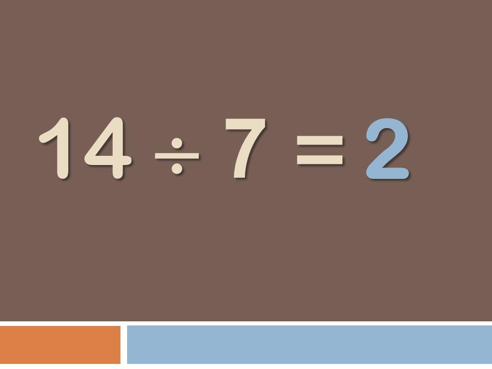 14 7 = 2