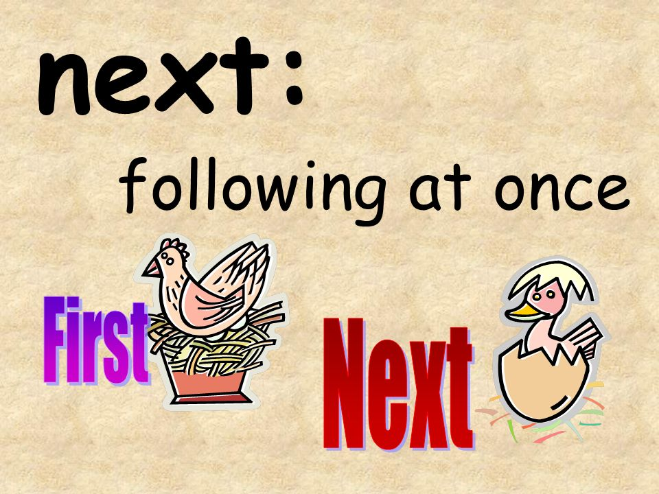 next: following at once
