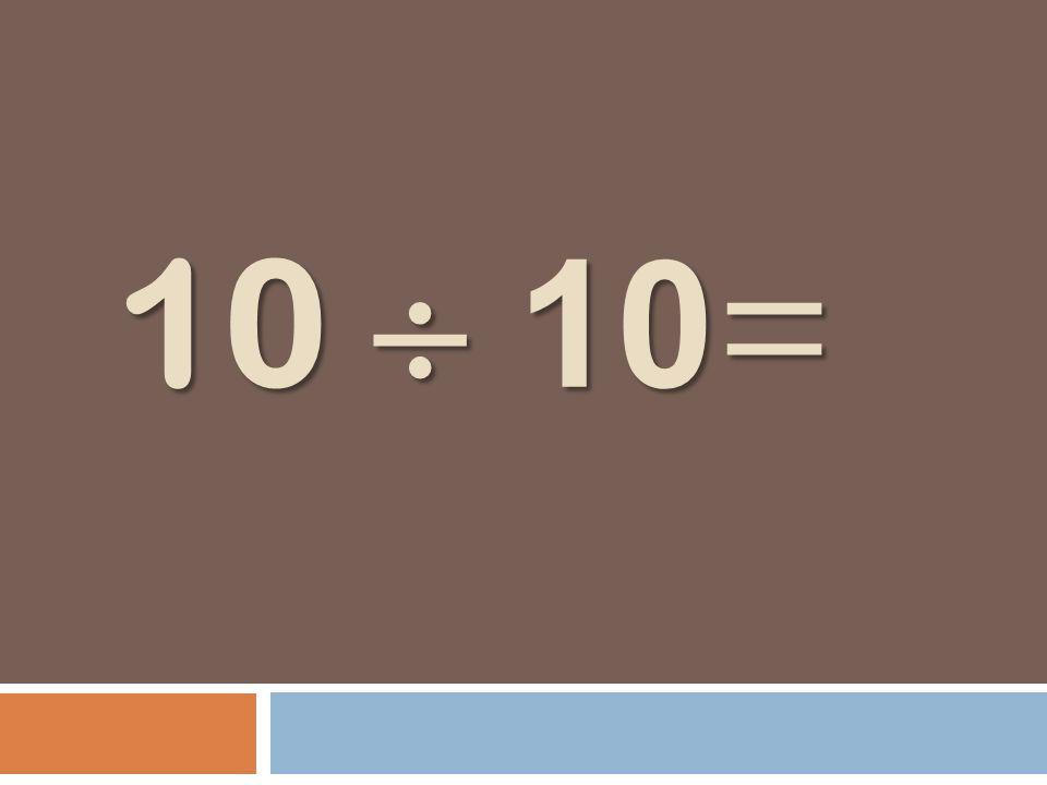 10 10 =