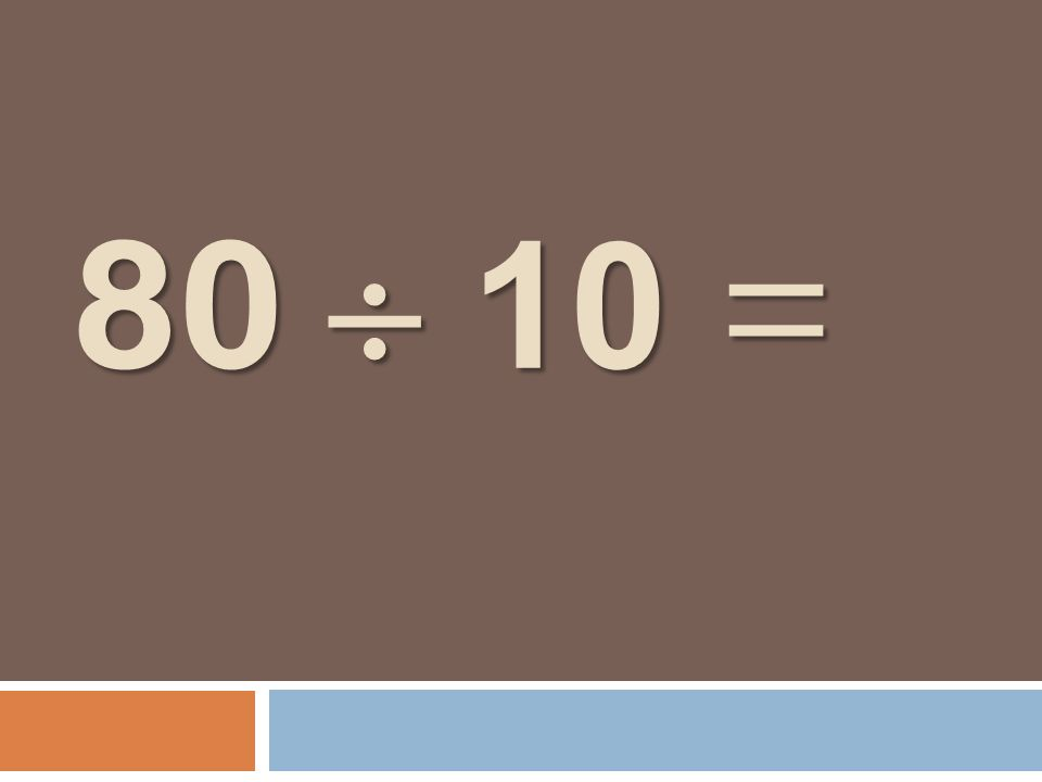 8 1 = 8 1 =