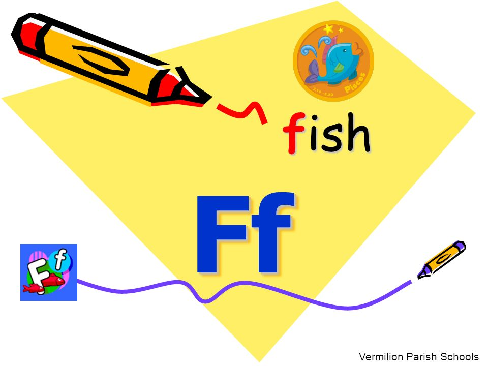 Ff Ff fish Vermilion Parish Schools