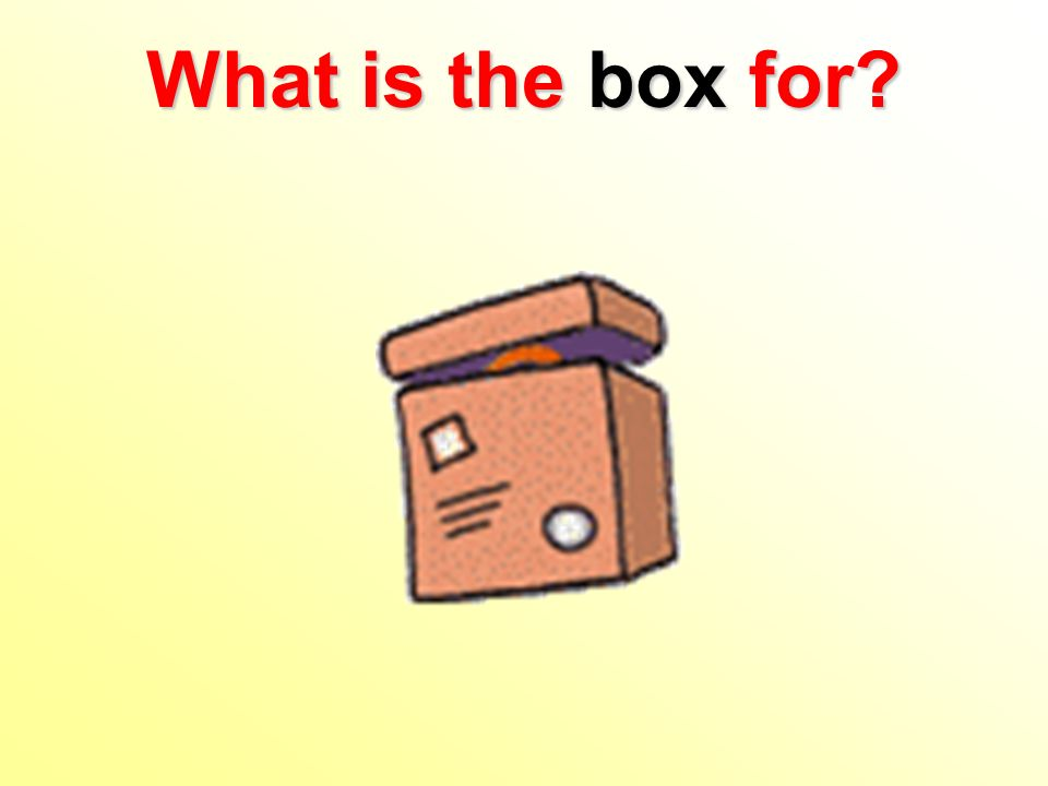 What is the box for?