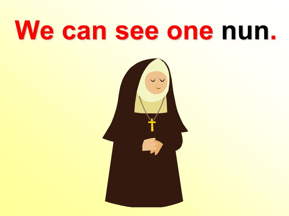 We can see one nun.