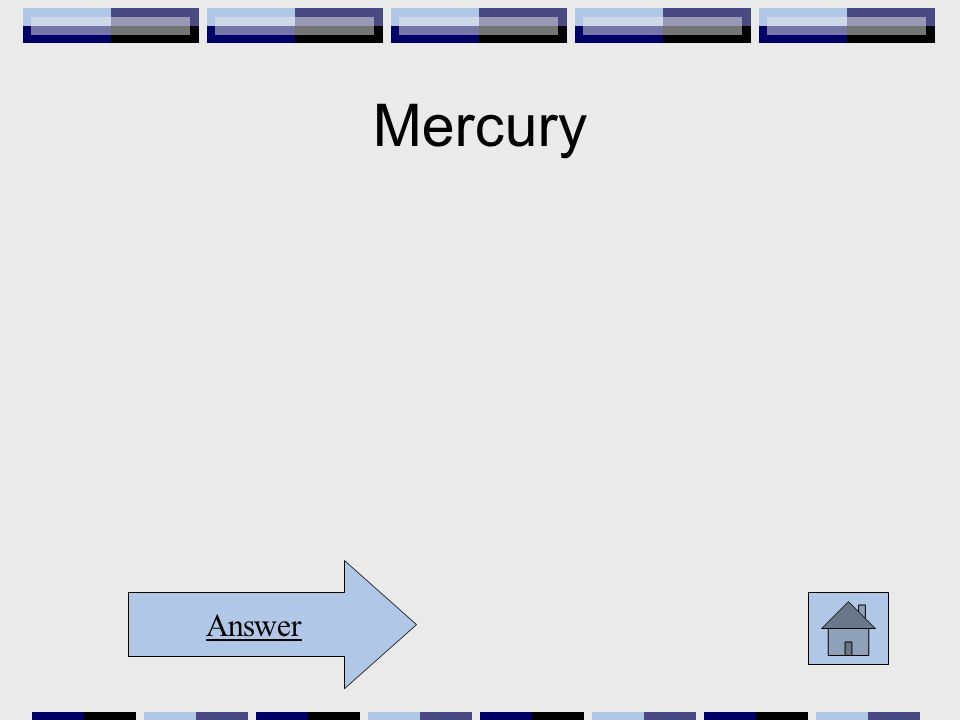 Mercury Answer