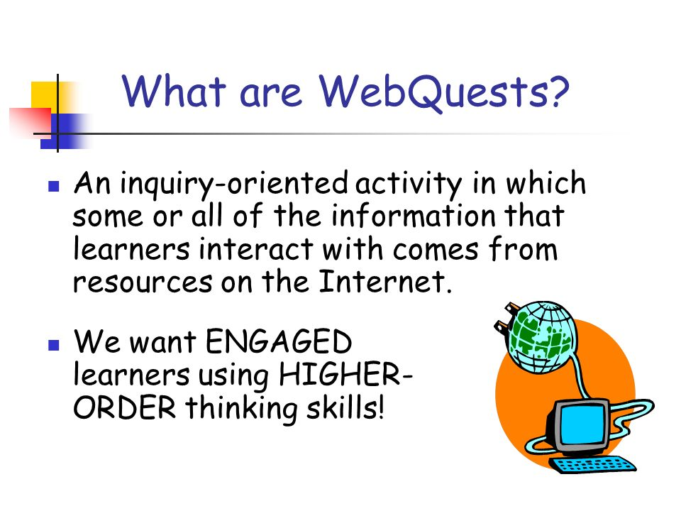 What are WebQuests.