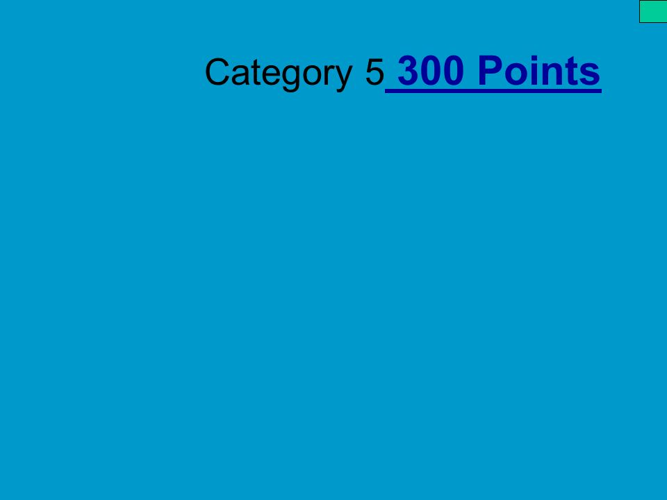 Category 5 300 Points